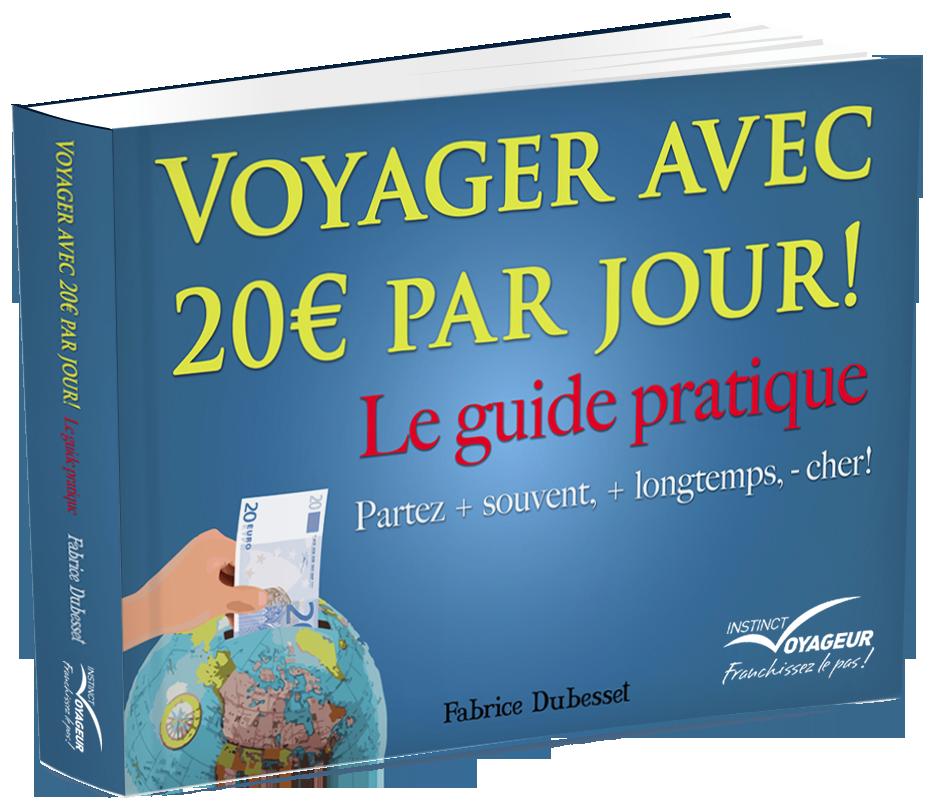 Voyager avec 20 euros par jour, le guide