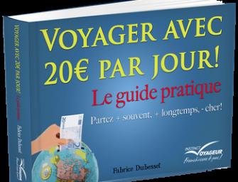 Voyager avec 20 euros par jour, le guide pratique