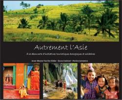 Autrement l'Asie, un livre pour découvrir le continent différemment