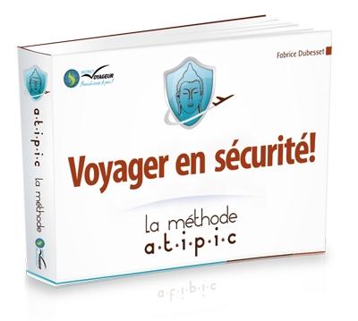 https://www.voyageurs-du-net.com/wp-content/uploads/2013/03/atipic-ebook-securite-voyage1.jpg