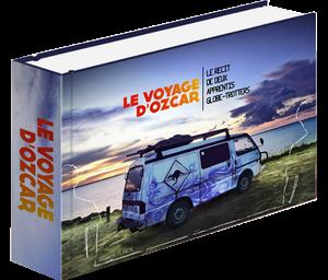 Le Voyage d'Ozcar : le récit de 2 apprentis globe-trotters